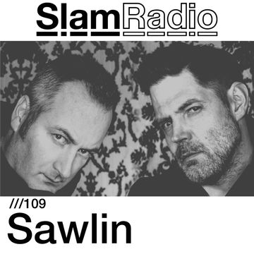2014-10-30 - Sawlin - Slam Radio 109.jpg