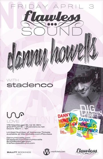 2009-04-03 - Danny Howells @ Flawless Sound, Love, NYC.jpg