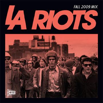 2009-10-27 - LA Riots - LA Riots Fall 2009 Mix (Foolcast 004).jpg