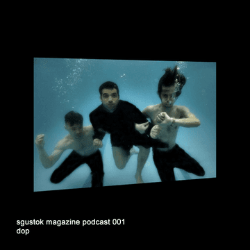2010-01-02 - dOP - Sgustok Magazine Podcast 001.png