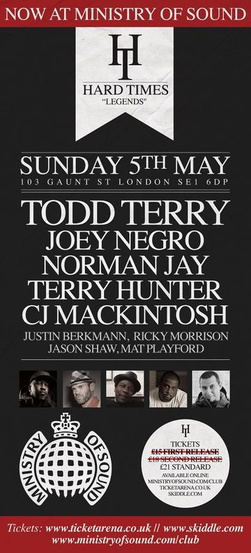 2013-05-05 - Hard Times Presents Legends, Ministry Of Sound.jpg