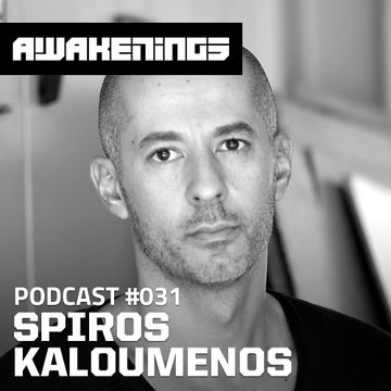 2014-05-02 - Spiros Kaloumenos - Awakenings Podcast 031.jpg