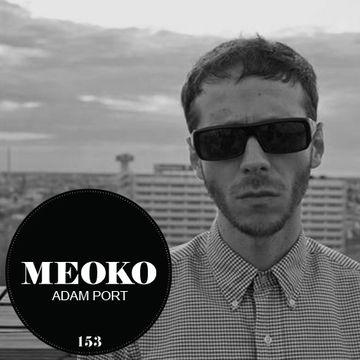 2014-08-15 - Adam Port - Meoko Podcast 153.jpg