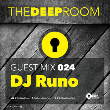 2014-10-21 - DJ Runo - The Deep Room Guest Mix 024.jpg