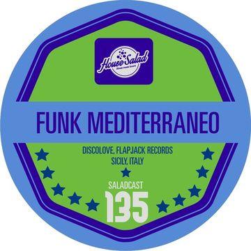 2014-11-13 - Funk Mediterraneo - House Saladcast 135.jpg
