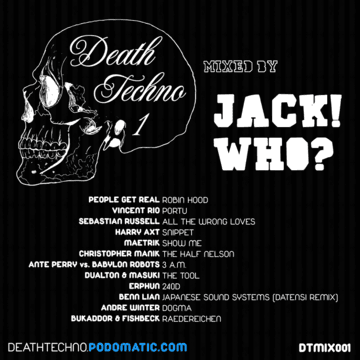 2010-03-02 - Jack Who - Death Techno 001.png