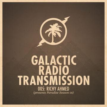 2012-12-10 - Richy Ahmed - Paradise Season 01 (Galactic Radio Transmission 005).jpg