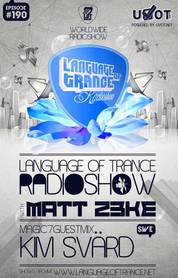 2012-12-29 - Matt Z3ke, Kim Svärd - Language Of Trance 190.jpg