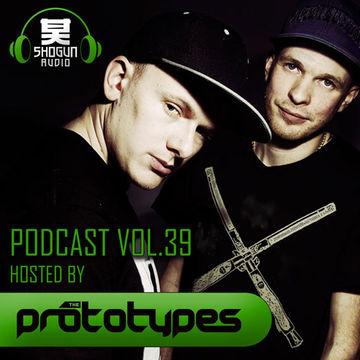 2013-05-10 - The Prototypes - Shogun Audio Podcast 39.jpg