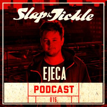 2013-09-13 - Ejeca - Slap & Tickle Podcast 016.png