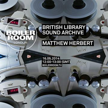 2014-05-16 - Boiler Room London - British Library Sound Archive.jpg
