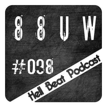 2014-06-30 - 88uw - Hell Beat Podcast 098.jpg