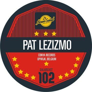 2014-07-28 - Pat Lezizmo - House Saladcast 102.jpg