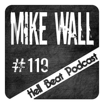 2014-11-24 - Mike Wall - Hell Beat Podcast 119.jpg