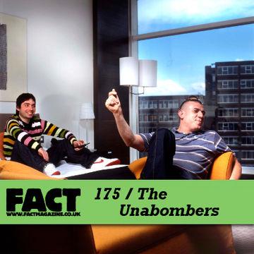 2010-08-13 - Unabombers - FACT Mix 175.jpg