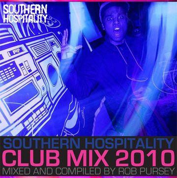 2010-11-29 - Rob Pursey - Southern Hospitality Club Mix 2010.jpg