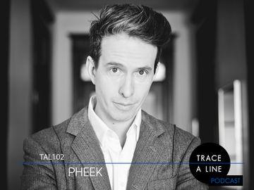 2013-02-09 - Pheek - Trace A Line Podcast (TAL102).jpg