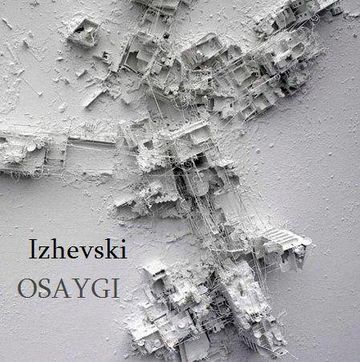 2013-11-26 - Izhevski - OSAYGI (Promo Mix).jpg