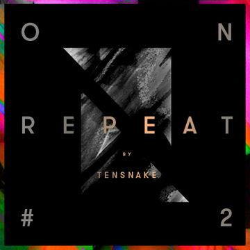 2013-12-11 - Tensnake - On Repeat 2 (Promo Mix).jpg