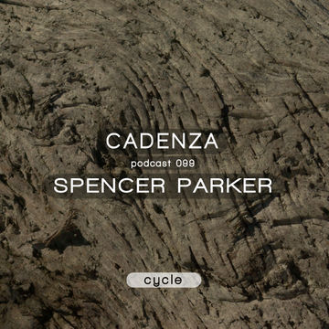 2014-01-15 - Spencer Parker - Cadenza Podcast 099 - Cycle.jpg
