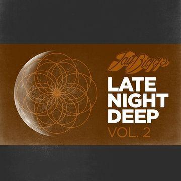 2014-01-25 - Jay Biggs - Late Night Deep Vol. 2.jpg