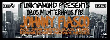 2014-05-03 - FunkYaMind Pres. Johnny Fiasco, Unterhaus Musikbar.jpg