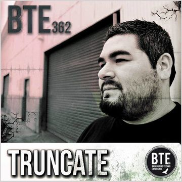 2014-05-02 - Truncate - Background Techno Experience Episode 362.jpg