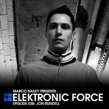 2011-09-02 - Jon Rundell - Elektronic Force Podcast 038.jpg