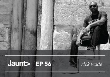 2013-02-12 - Rick Wade - Jaunt Podcast EP 56.jpg