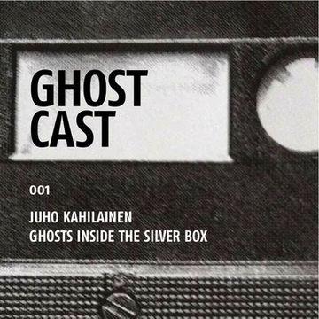 2013-02-22 - Juho Kahilainen - Ghostcast 001.jpg