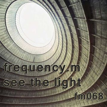 2013-05-23 - Frequency.M - See The Light (fm068).jpg