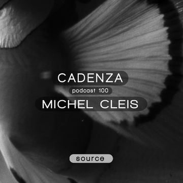 2014-01-22 - Michel Cleis - Cadenza Podcast 100 - Source.jpg