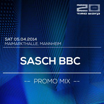 2014-03-09 - Sasch BBC - Time Warp Promo Mix.png