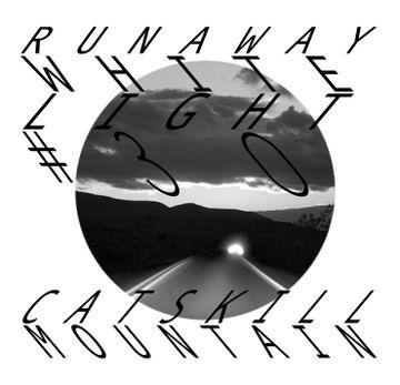 2010-09-14 - Runaway - White Light 30 Mix.jpg