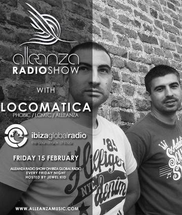 2013-02-15 - Locomatica - Alleanza Radio Show 61, Ibiza Global Radio.jpg