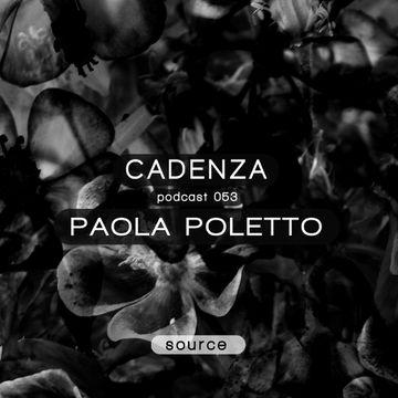 2013-02-27 - Paola Poletto - Cadenza Podcast 053 - Source.jpg