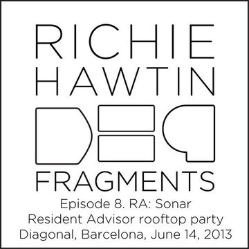 2013-06-14 - Richie Hawtin @ RA Rooftop Party, Hotel Diagonal, Sonar (DE9 Fragments 8. Diagonal, RA- Sonar, 2013-07-01).jpg