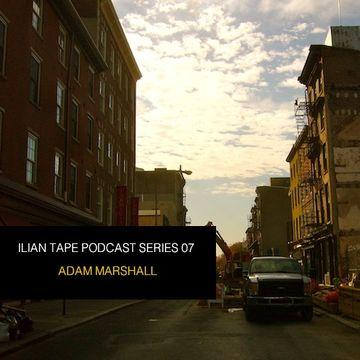 2013-09-11 - Adam Marshall - Ilian Tape Podcast Series 07.jpg