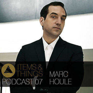 2013-09-15 - Marc Houle - Items & Things Podcast 07.jpg