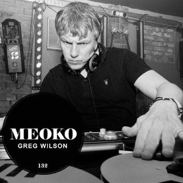 2014-04-24 - Greg Wilson - Meoko Podcast 132.jpg