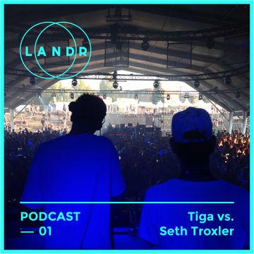 2014-07-31 - Tiga b2b Seth Troxler - LANDR Podcast 001.jpg