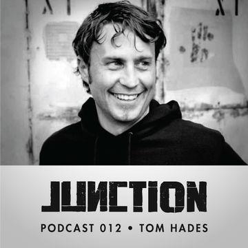 2012-08-14 - Tom Hades - Junction Podcast 012.jpg