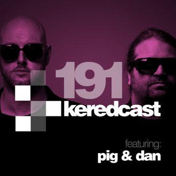 2013-07-17 - Kered, Pig & Dan - KeredCast 191.jpg