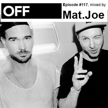 2013-11-12 - Mat.Joe - OFF Recordings Podcast 117.jpg