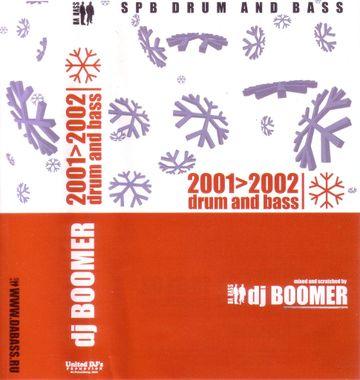 2002 - DJ Boomer - 2001 vs 2002 Drum & Bass (Da Bass Special) (1).jpg