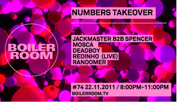 2011-11-22 - Boiler Room 74 - Numbers Takeover.png
