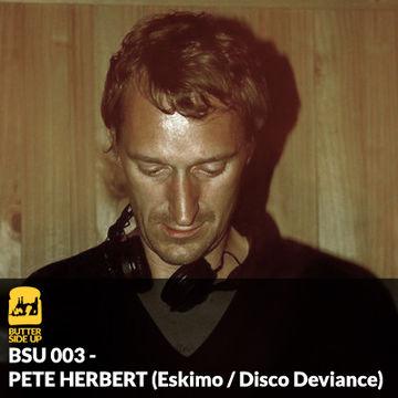 2011-11-25 - Pete Herbert - Butter Side Up (BSU 003).jpg