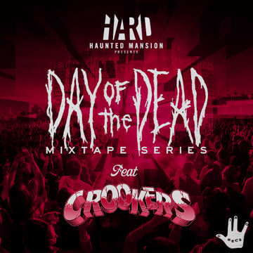 2012-08-20 - Crookers - Day Of The Dead Mixtape 1.jpg