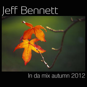 2012-10-24 - Jeff Bennett - In Da Mix (Autumn Promo Mix).jpg