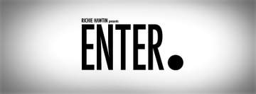 2012 - Richie Hawtin presents ENTER., Space -1.jpg